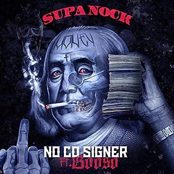 No Co-Signer (feat. Booso)