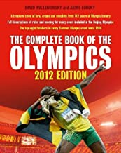 The Complete Book of the Olympics: 2012 Edition