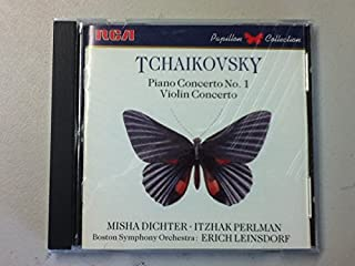 Tchaikovsky Piano Concerto No. 1 - Violin Concerto [Misha Dichter - Itzhak Perlman - Boston Symphony Orchestra, Erich Leinsdorf, Conductor] RCA Records Papillion Collection: 1987 - Play Time 67:42