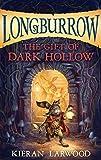 The Gift of Dark Hollow (Longburrow Book 2)