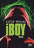 iBoy: Roman - Kevin Brooks