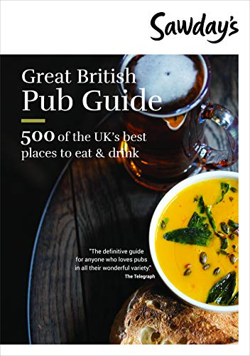 Great British Pub Guide (Sawday's Special Places)