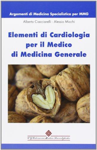 Elementi di cardiologia per il medico di medicina generale