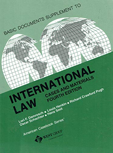 Basic Documents Supplement to International Law: Cases and Materials
