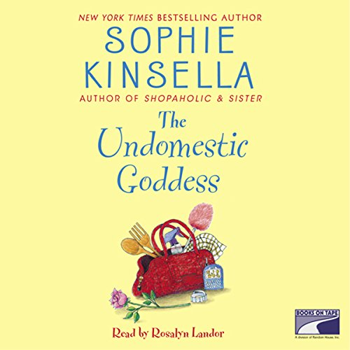 The Undomestic Goddess                   By:                                                                                                                                 Sophie Kinsella                               Narrated by:                                                                                                                                 Rosalyn Landor                      Length: 12 hrs and 1 min     1,969 ratings     Overall 4.3