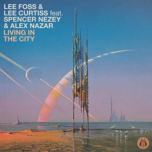 Lee Foss & Lee Curtiss feat. Spencer Nezey & Alex Nazar