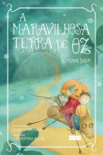 A Maravilhosa Terra de Oz por [L. Frank Baum, Luiz Antonio Aguiar, Editora Biruta]