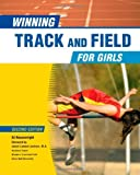 Winning Track and Field for Girls (Winning Sports for Girls (Library))