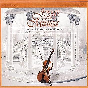 Joyas de la Música, Brahms, Corelli, Palestrina, Verdi