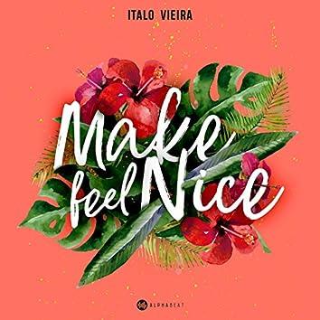 Make Feel Nice