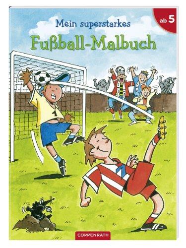 Mein superstarkes Fußball-Malbuch: (Verkaufseinheit)