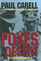Foxes of the Desert: The Story of the Afrikakorps (Luftwaffe Profile Series)