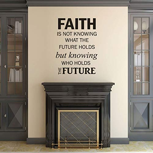 Faith Stickers muraux Faith is Not Knowing What The Future hold for Home Decor