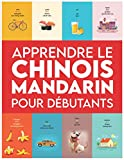 Apprendre le Chinois Mandarin pour débutants: Premiers mots pour tous (Apprendre le Chinois Mandarin pour enfants, Apprendre le Chinois Mandarin pour adultes, Apprendre le Mandarin, Cours de Chinois)