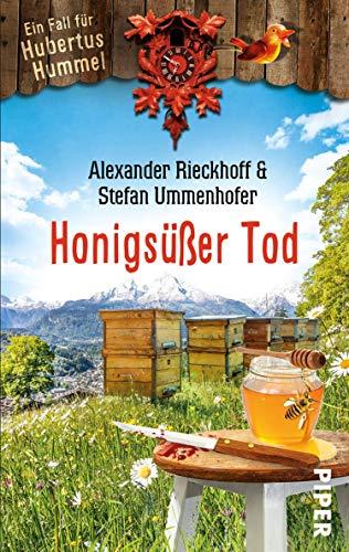 Honigsüßer Tod (Hubertus-Hummel-Reihe 7): Ein Fall für Hubertus Hummel