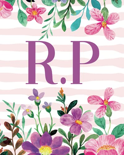 R.P: Monogram Initials R P Notebook For Women & Girls, Floral Monogram 8 x 10', Monogrammed Journal Gift