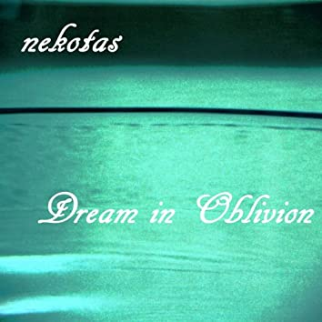 Dream in Oblivion