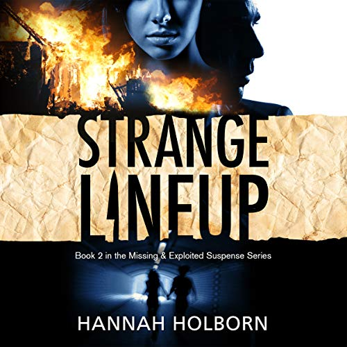 Strange Lineup     A Missing & Exploited Suspense Novel, Book 2              De :                                                                                                                                 Hannah Holborn                               Lu par :                                                                                                                                 Kevin Clay                      Durée : 7 h et 4 min     Pas de notations     Global 0,0