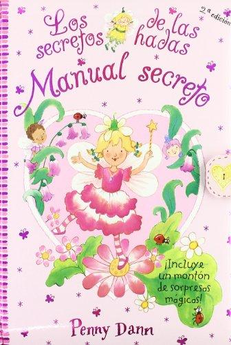 Manual secreto: Los secretos de las hadas (Castellano - A Partir De 3 Años - Manipulativos (Libros Para Tocar, Jugar Y Pintar), Pop-Ups - Los Secretos De Las Hadas)