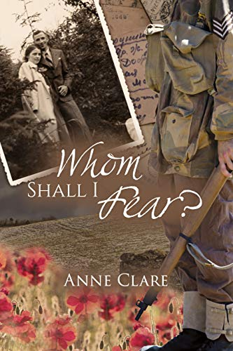 Whom Shall I Fear? by [Anne Clare]