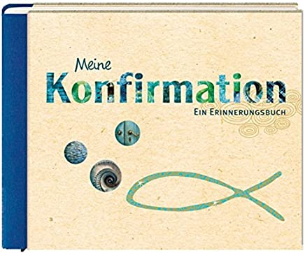 eine Konfiration Ein Erinnerungsbuch Eintragbücher by Guido Wandrey