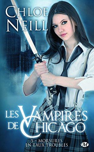 Morsures en eaux troubles: Les Vampires de Chicago, T5