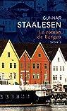 Roman de Bergen, tome 5 : 1999 Le Crépuscule, tome 1 par Staalesen