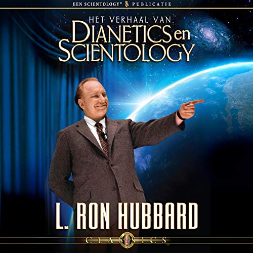 Het Verhaal Van Dianetics en Scientology (The Story of Dianetics & Scientology, Dutch Edition) cover art