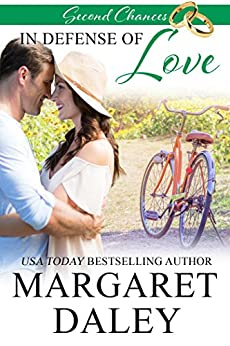 In Defense of Love (Second Chances, Book 5) by [Margaret Daley]