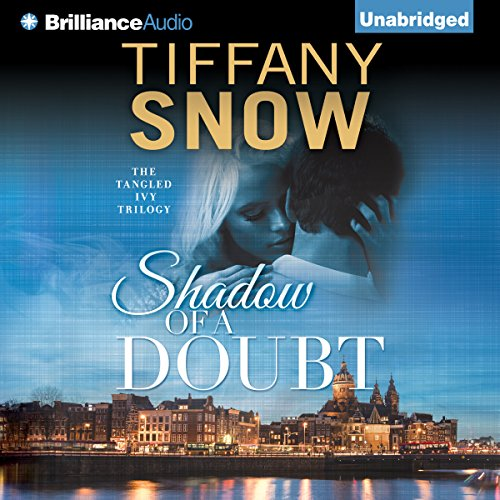 Shadow of a Doubt     Tangled Ivy, Book 2              By:                                                                                                                                 Tiffany Snow                               Narrated by:                                                                                                                                 Karen Peakes                      Length: 9 hrs and 22 mins     240 ratings     Overall 4.5