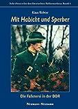 Mit Habicht und Sperber: Die Falknerei in der DDR