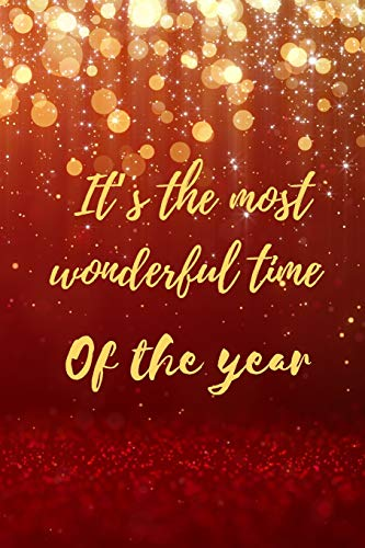 It's the most wonderful time of the year: Christmas and New Year gift in blank line journal , notebook for best friends , lover , family , buddy , ... inches in red and shining glitter   theme ,