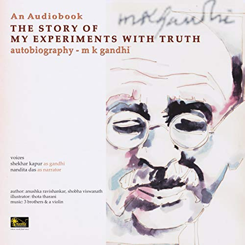 The Story of My Experiments with Truth cover art
