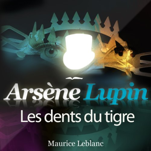 Les dents du tigre (Arsène Lupin 26) audiobook cover art