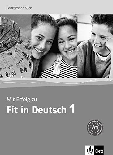 MIT Erfolg Zu Fit in Deutsch: Lehrerhandbuch 1 by Sylvia Janke-Papanikolaou (2006-06-01)