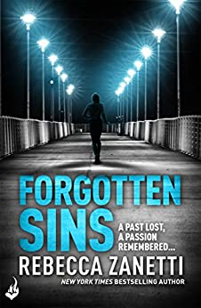 Forgotten Sins: Sin Brothers Book 1 (A heartstopping, addictive thriller) by [Rebecca Zanetti]