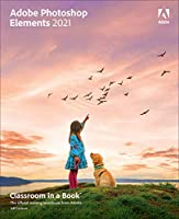 Adobe Photoshop Elements 2021 Classroom in a Book Front Cover