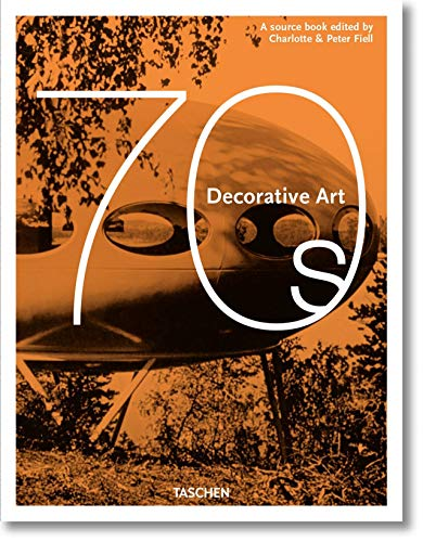 Compare Textbook Prices for Decorative Art 1970s MIDI Annotated Edition ISBN 9783836584487 by TASCHEN