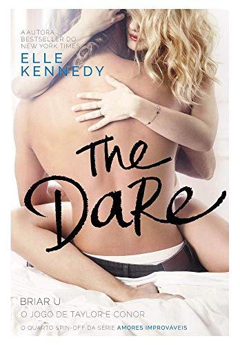 The Dare: O jogo de Taylor e Conor: 4