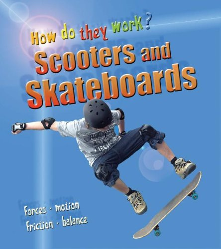 Scooters And Skateboards (Heinemann First Library)