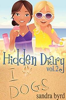 Hidden Diary #2: Just Between Friends by [Sandra Byrd]