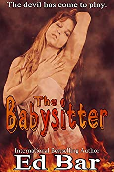 The Babysitter by [Ed Bar]