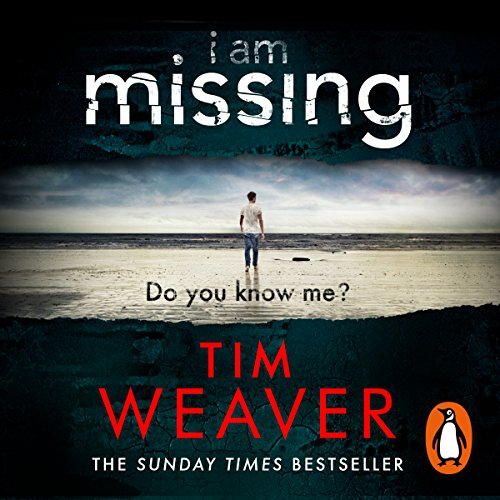I Am Missing: David Raker, Book 8