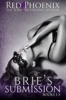 Brie's Submission: Volume 1 (The Brie Collection)