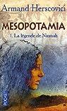 Mesopotamia, Tome 1 : La légende de Ninmah par Herscovici