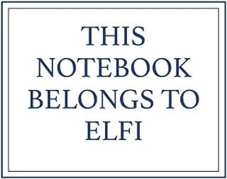 This Notebook Belongs to Elfi