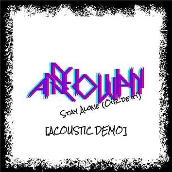 Stay Alone (Demo)