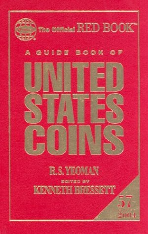 A Guide Book of United States Coins 2004: 57th Edition