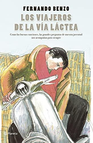 Los viajeros de la Vía Láctea (Autores Españoles e Iberoamericanos)