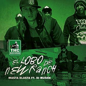 El Lobo de New Ranch (feat. Dj Mushk)